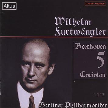 ベートーヴェン:交響曲第5番「運命」、コリオラン序曲 (モノラル) ( Beethoven : Sym No5 / Furtwangler BPO (1943) )