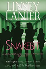 Snakebit (A Miranda and Parker Mystery Book 9) Kindle Edition