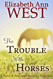 The Trouble With Horses: A Pride & Prejudice Variation Novella (English Edition)