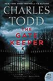 The Gate Keeper: An Inspector Ian Rutledge Mystery (Inspector Ian Rutledge Mysteries Book 20)