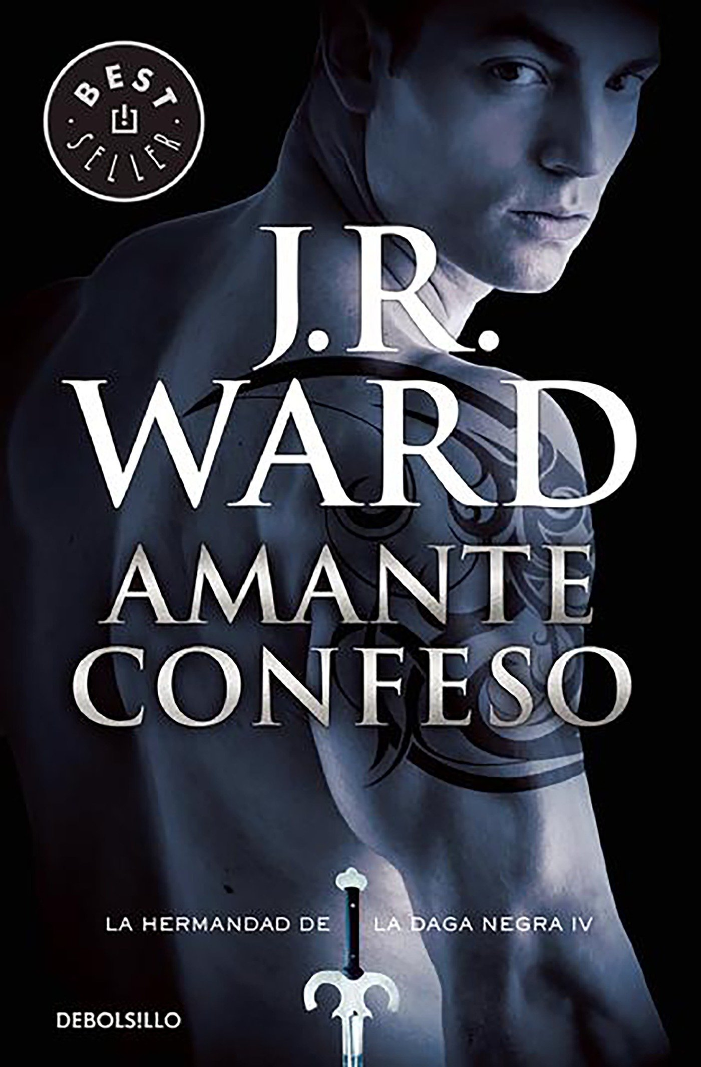 Amante confeso / Lover Revealed: La Hermandad de la Daga ...