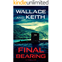 Final Bearing (The Hunter Killer Series Book 1)