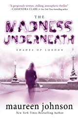The Madness Underneath: Book 2 (The Shades of London) Kindle Edition