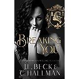 Breaking You: A Dark College Bully Romance (A Blackthorn Elite Novel Book 2)