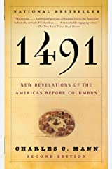 1491: New Revelations of the Americas Before Columbus Paperback