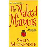 The Naked Marquis (Naked Nobility Book 2)