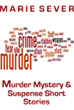 Murder Mystery & Suspense Short Stories (Murder Mystery Suspense Short Stories)
