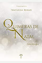 Quimeras de Natal: Antologia eBook Kindle