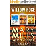 Mary Mills Mystery series: Book 1-3