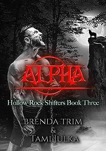 Alpha: Hollow Rock Shifters Book 3