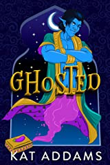 Ghosted: A Paranormal Romantic Comedy Kindle Edition