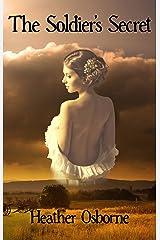 The Soldier's Secret: An American Civil War Historical Romance Kindle Edition