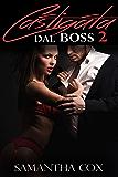Castigata Dal Boss 2 (BDSM, spanking, gang bang, sottomissione erotica femminile)