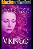 VIKINGO: Una aventura de Vikingos, Hechiceras y otros seres mágicos en un mundo lleno de fantasía (BERSERKERS Y HECHICERAS nº 1) (Spanish Edition)