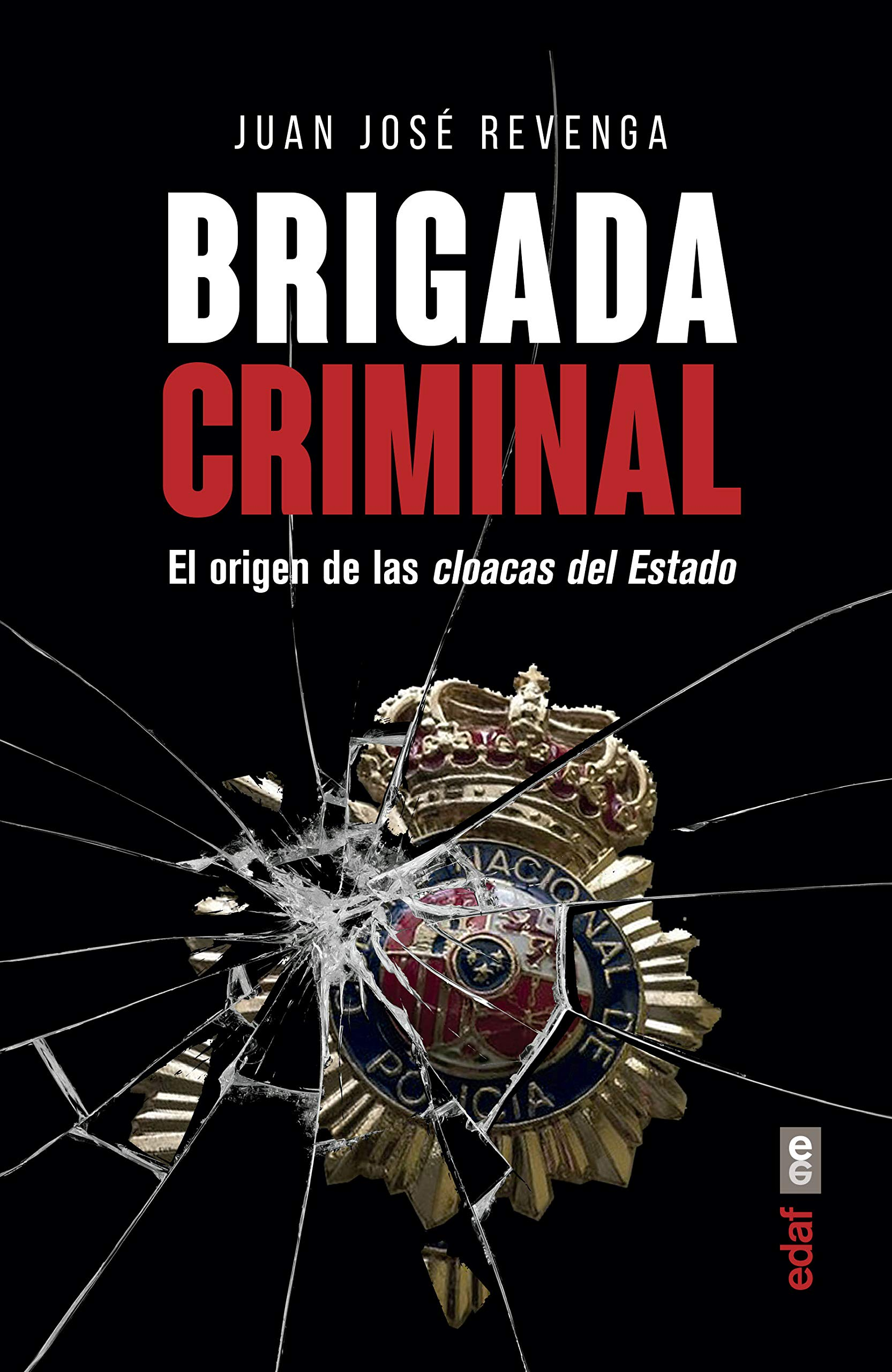 Brigada Criminal (Crónicas de la Historia): Amazon.es: Revenga ...