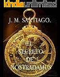 El Secreto de Nostradamus.