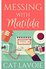 Messing with Matilda Kindle Edition