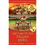 The Case of the Fallen Hero (Inspector David Graham Mysteries Book 3)