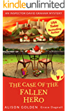 The Case of the Fallen Hero (Inspector David Graham Mysteries Book 3)