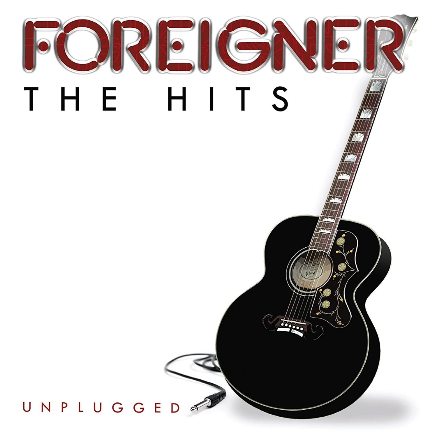 Hits Unplugged - Foreigner