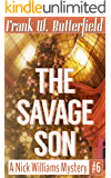 The Savage Son (A Nick Williams Mystery Book 6) (English Edition)