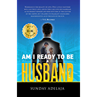 Am I ready to be a husband? (English Edition)