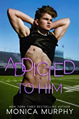 Addicted To Him: A Bad Boy Sports Romance (The Callahans) Kindle Edition