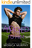 Addicted To Him: A Bad Boy Sports Romance