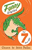 Funny Stories For 7 Year Olds (Macmillan Children's Books Story Collections)