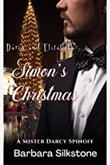 Darcy and Elizabeth Simon's Christmas: A Mister Darcy Spinoff (Mister Darcy Series Comedic Mystery) Kindle Edition