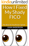 How I Fixed My Shady Fico: The Best $3 You'll Ever Spend