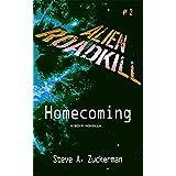 Alien Roadkill-Homecoming: Book 2