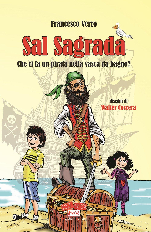 Vasca Da Bagno Italiano.Sal Sagrada Che Ci Fa Un Pirata Nella Vasca Da Bagno Francesco