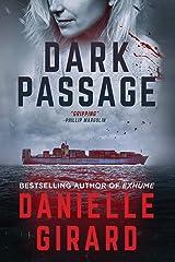 Dark Passage: A Gripping Suspense Thriller (Rookie Club Book 3) Kindle Edition