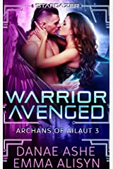 Warrior Avenged: A Sci-Fi Fantasy Alien Romance (Archans of Ailaut Book 3) Kindle Edition