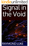 Signal in the Void