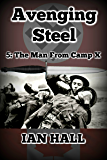 Avenging Steel 5: The Man From Camp X.