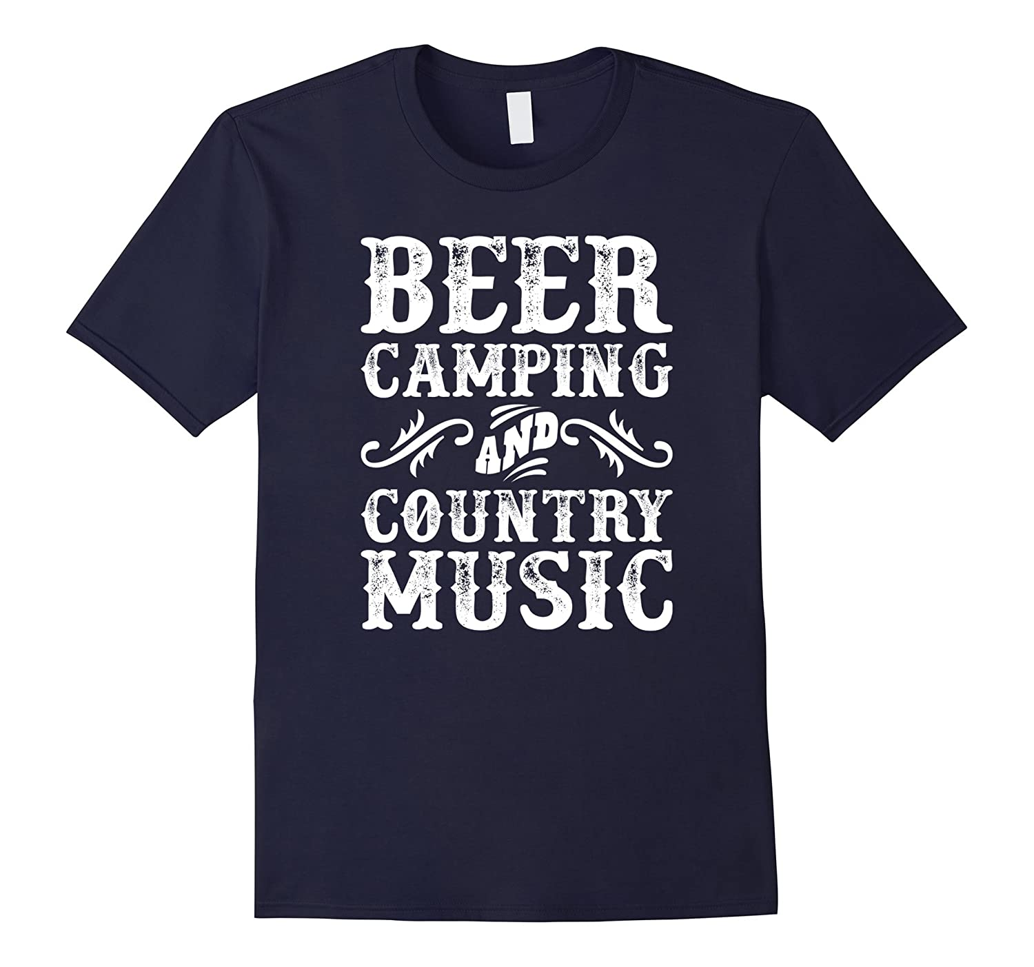 Beer Camping And Country Music Novelty T-Shirt-PL