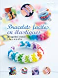 Bracelets faciles en élastiques