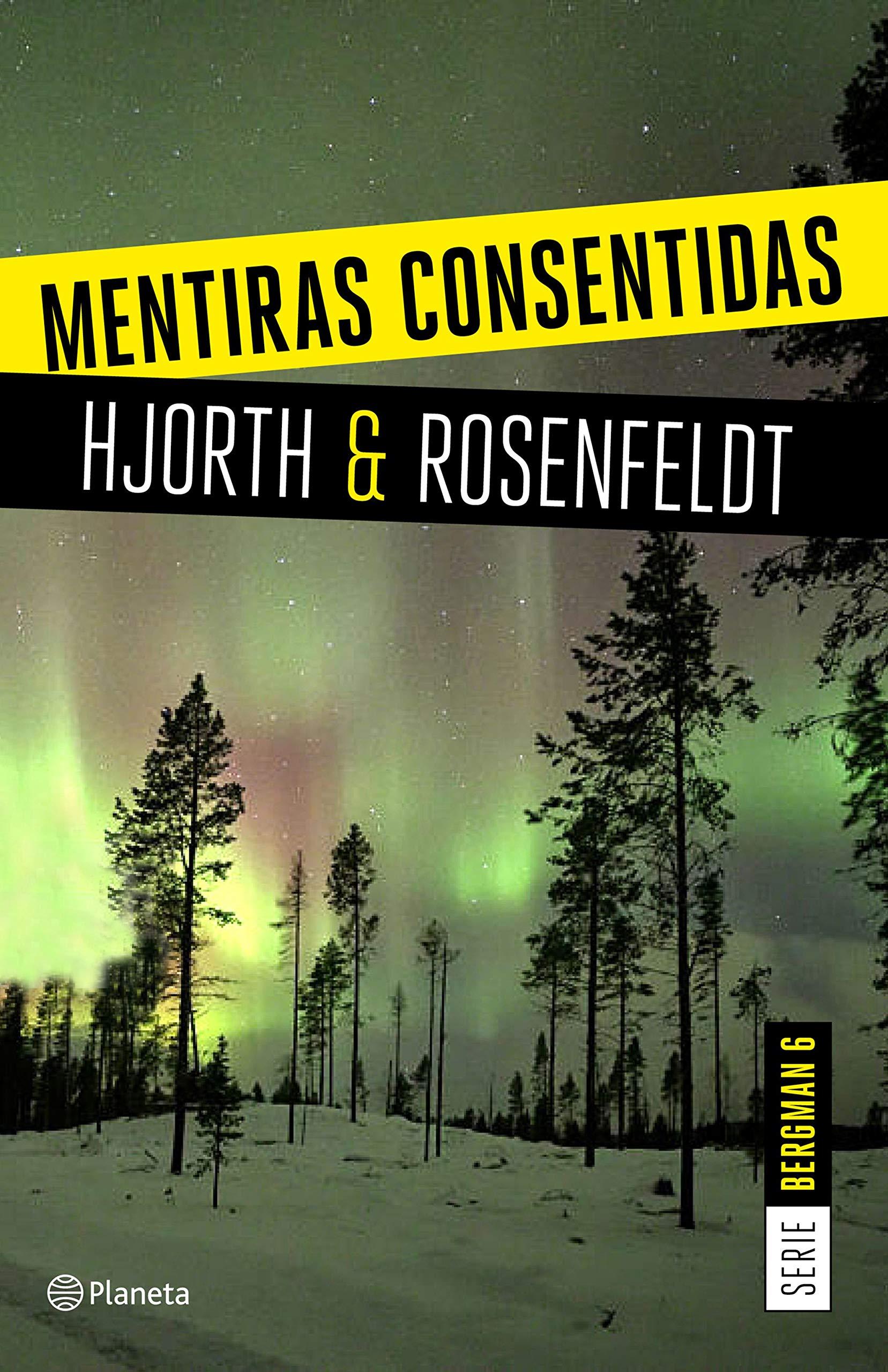 Mentiras consentidas (Serie Bergman 6) por Michael Hjorth