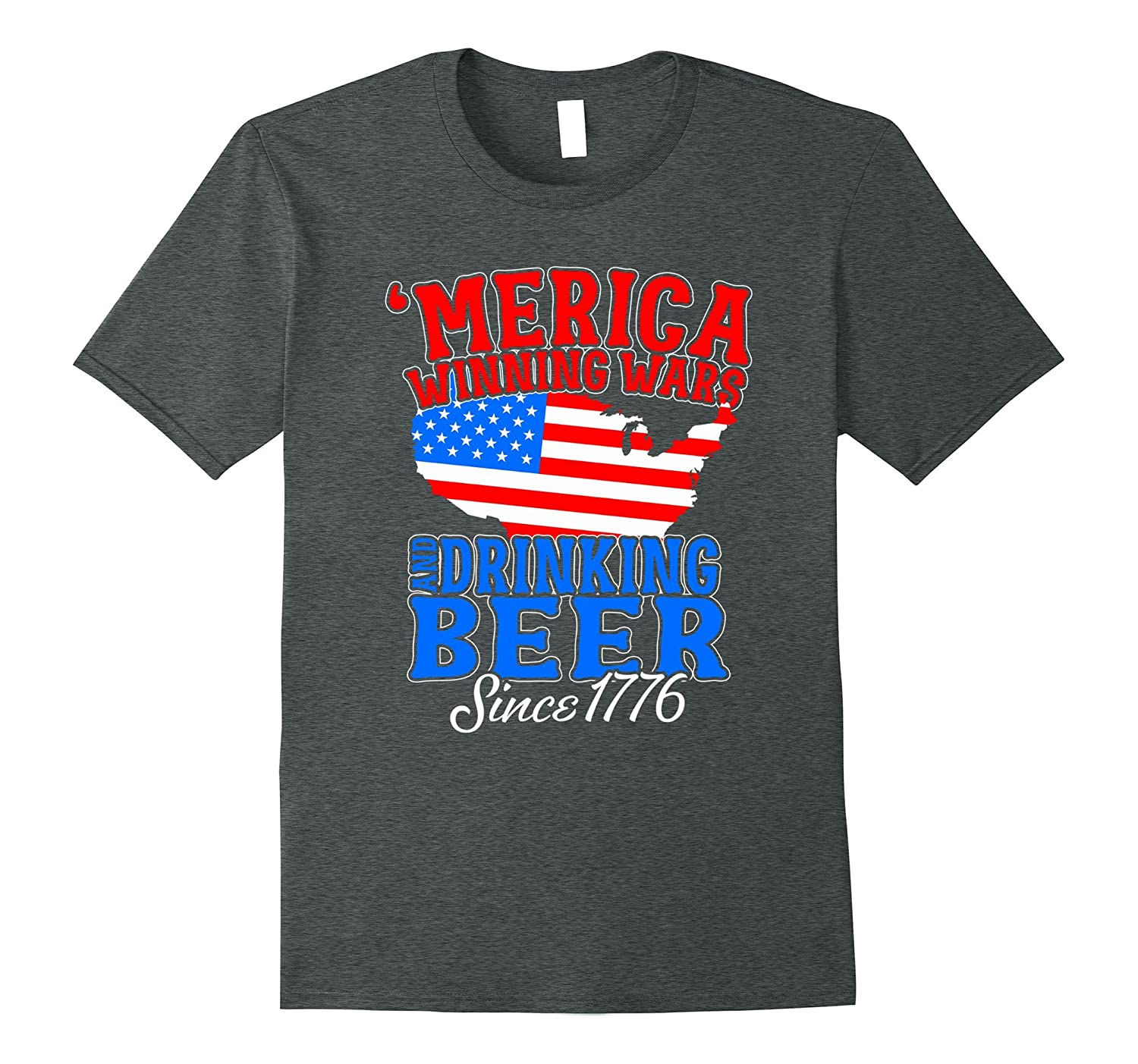 Merica Winning Wars And Drinking Beers Since 1776 Shirt-Vaci