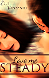 Love Me Steady