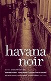 Havana Noir (Akashic Noir)