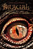 Dragal III. La Fraternidad Del Dragón (Literatura Juvenil (A Partir De 12 Años) - Narrativa Juvenil)
