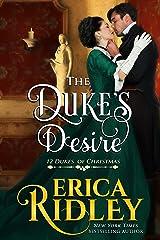 The Duke's Desire (12 Dukes of Christmas Book 8) Kindle Edition