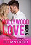 Hollywood Love: Book 16: A sexy celebrity romance (Hollywood Billionaires)