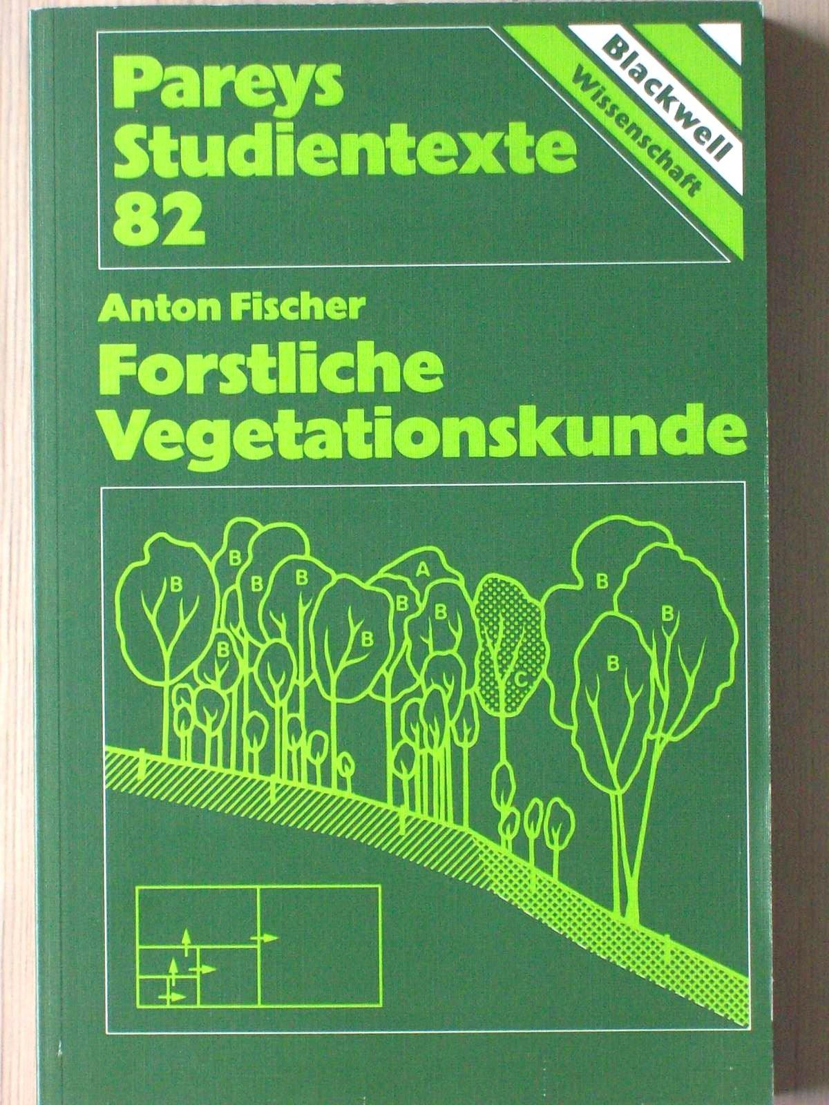 Forstliche Vegetationskunde