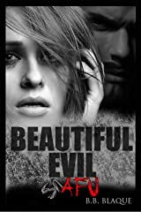 Beautiful Evil-SNAFU: SNAFU Kindle Edition