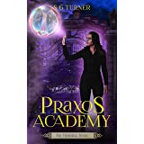 The Temporal Stone: a supernatural academy series (Praxos Academy Book 2)