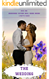 The Wedding (Abandoned Sisters Mail Order Brides -- Book 1)
